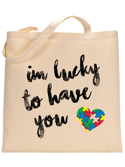 Lucky To Have You Tote Bag