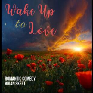 WAKE UP TO LOVE
