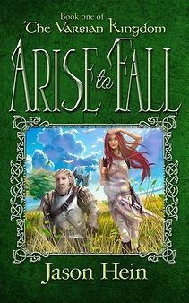 Varsian_Kingdom_Book_1_Arise_To_Fall.jpg