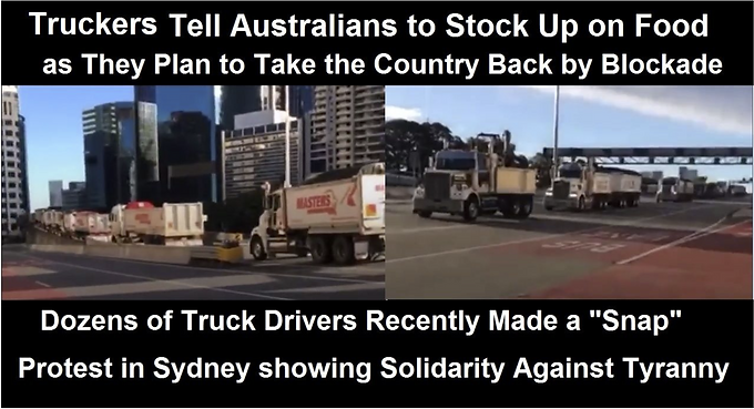 Australian Truckers Warn Citizens to Stock Up on Food as They Prepare to Take Back the Country