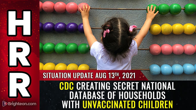 BREAKING: CDC creating secret national database of households with unvaccinated children… hear the r