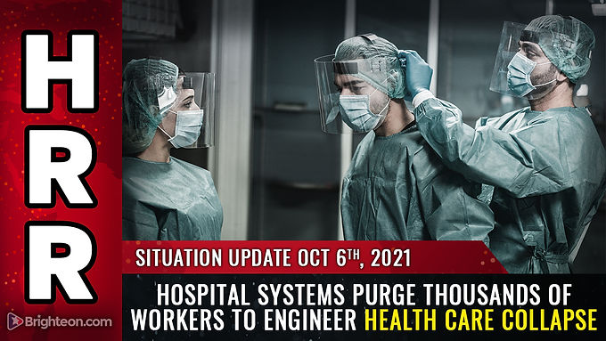 Hospital systems PURGE thousands of workers to engineer health care COLLAPSE just as the Dark Winter