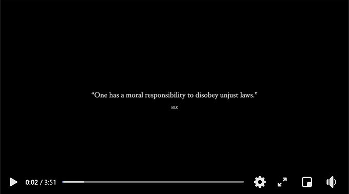 """""""One has a moral responsibility to disobey unjust laws"""""""