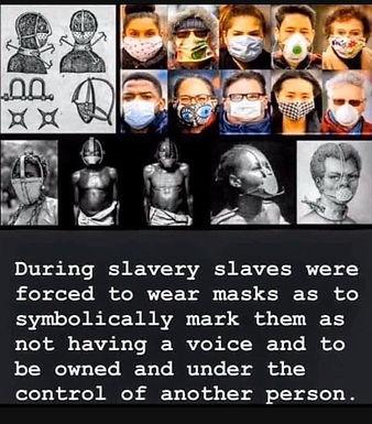 Masks and Slavery