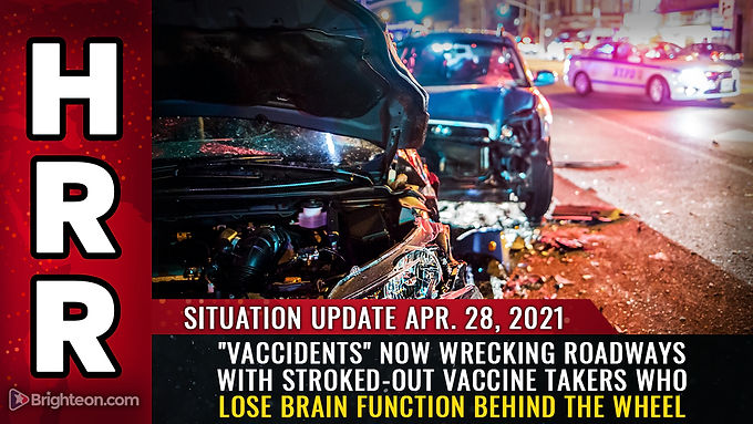 """""""Vaccidents"""" now wrecking roadways with stroked-out vaccine takers who lose brain function behind..."""