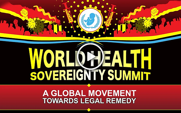 Reclaim Your Lives! The World Health Sovereignty Summit