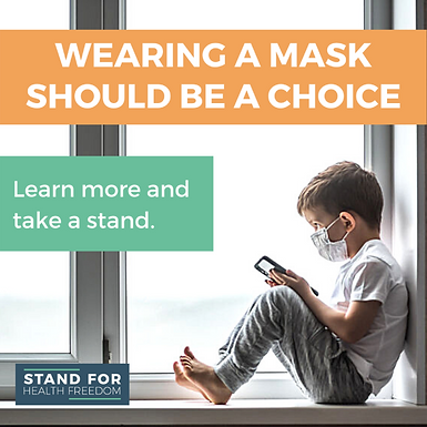 Mandatory masks endanger your health and your liberties