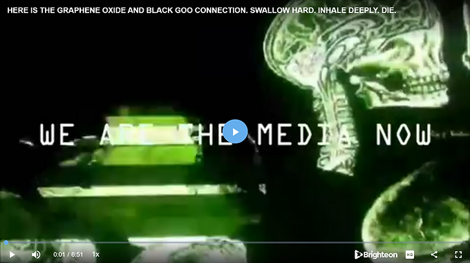HERE IS THE GRAPHENE OXIDE AND BLACK GOO CONNECTION. SWALLOW HARD. INHALE DEEPLY. DIE.