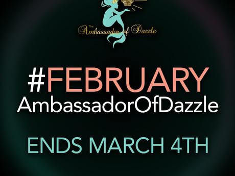 February Ambassador of Dazzle