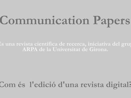 El proceso de revisión y edición de la revista Communication Papers.