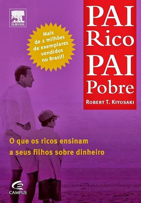 Pai rico pai pobre, de Robert Kiyosaki