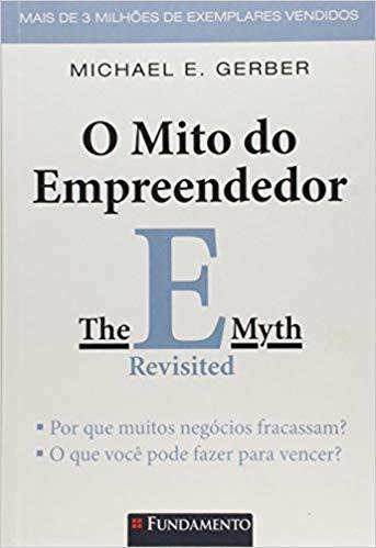 O Mito do Empreendedor, de Michael Gerber
