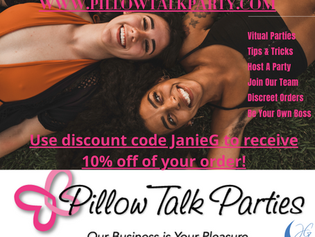 "Pillow Talk Parties ~ ""Our Business Is Your Pleasure""."