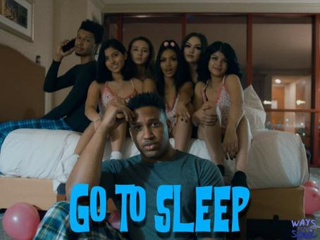 """""""Go To Sleep"""""""