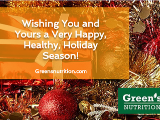 Happy Holidays from Green's Nutrition.