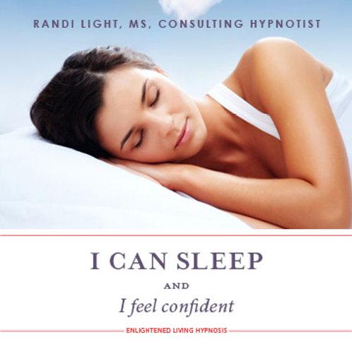 I Can Sleep and Feel Confident