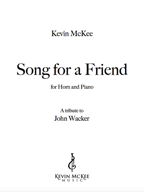 Song For A Friend - Horn (Print Edition)