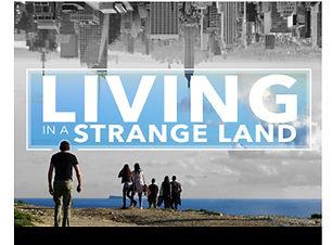 image for Living in a Strange Land.jpg