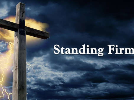 Standing Firm: Final Greetings
