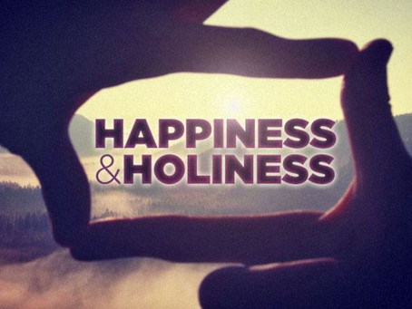 Holy Happiness: Living as Happy and Holy Children of God