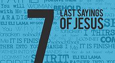 「キリストの最後の7つのお言葉」 大川 道雄 師