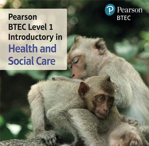 BTEC Level 1 Introductory in Health and Social Care