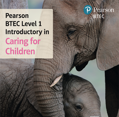 BTEC Level 1 Introductory in Caring for Children