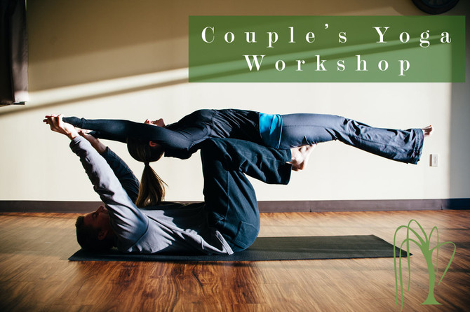 Upcoming Workshop: Couple's Yoga