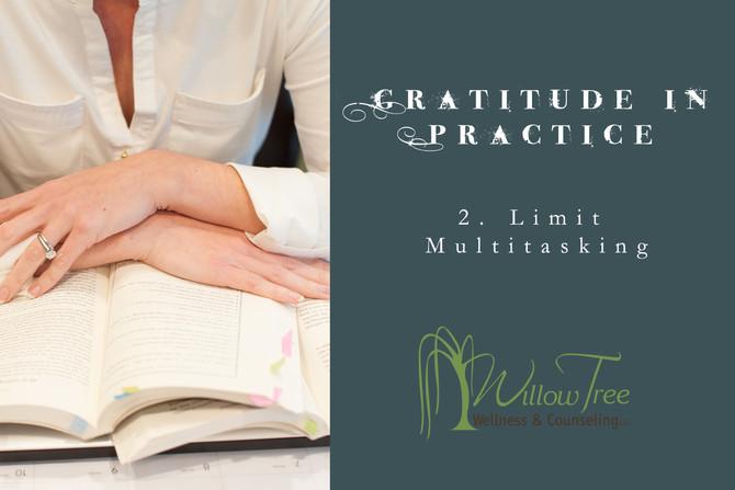 Gratitude In Practice: Week 2