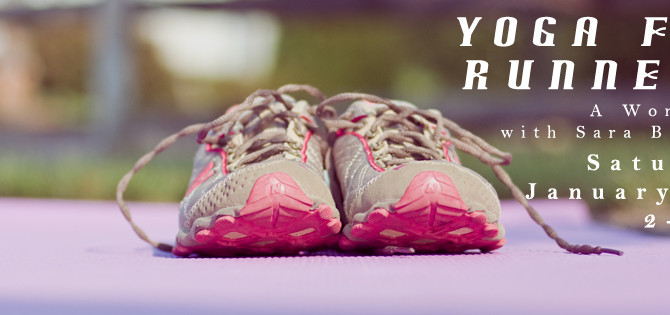 Upcoming Workshop: Yoga for Runners