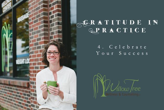 Gratitude In Practice: Week 4