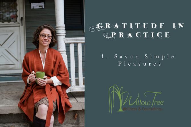 Gratitude in Practice: Week 1