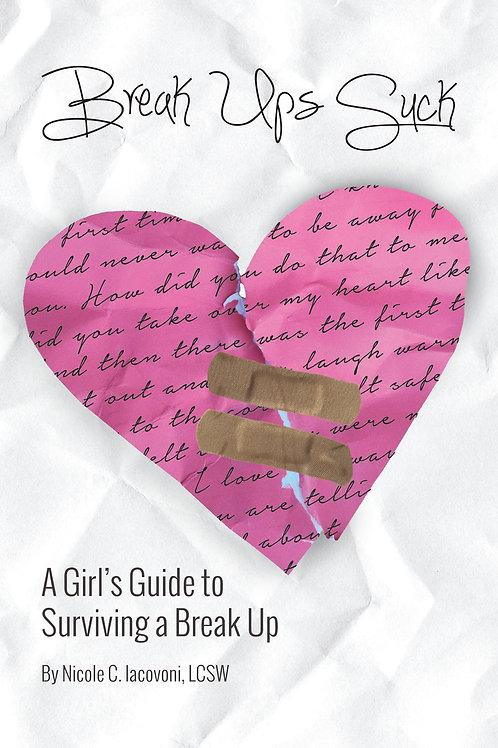 Break Ups Suck (paperback)