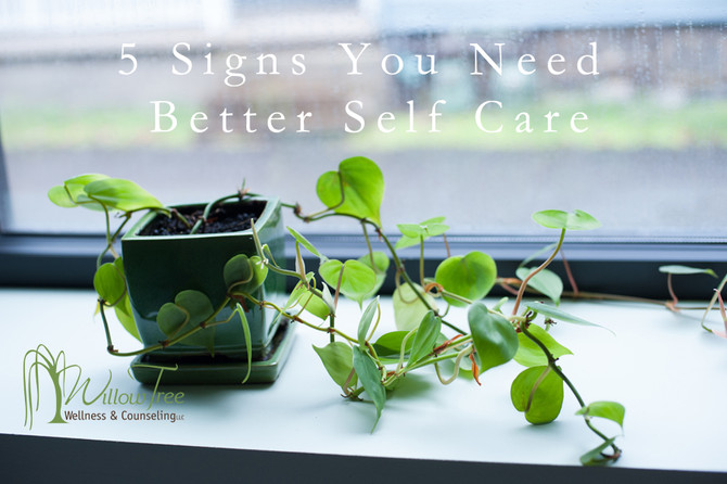 5 Signs You Need Better Self Care