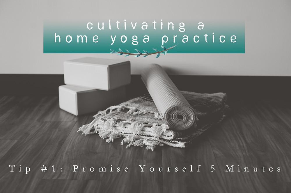 cultivating home practice. week 1.jpg