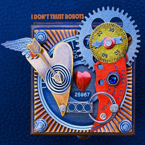 """CD from """"I DON'T TRUST ROBOTS"""" --- '25967'"""