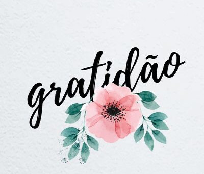 #Gratidão!