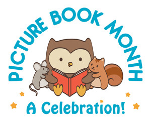 PICTURE BOOK MONTH: A Celebration!