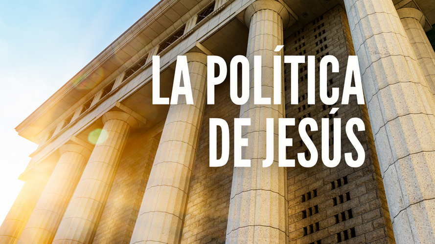 La Política de Jesús