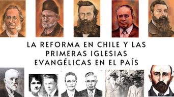 La Reforma en Chile y las primeras iglesias evangélicas en el país