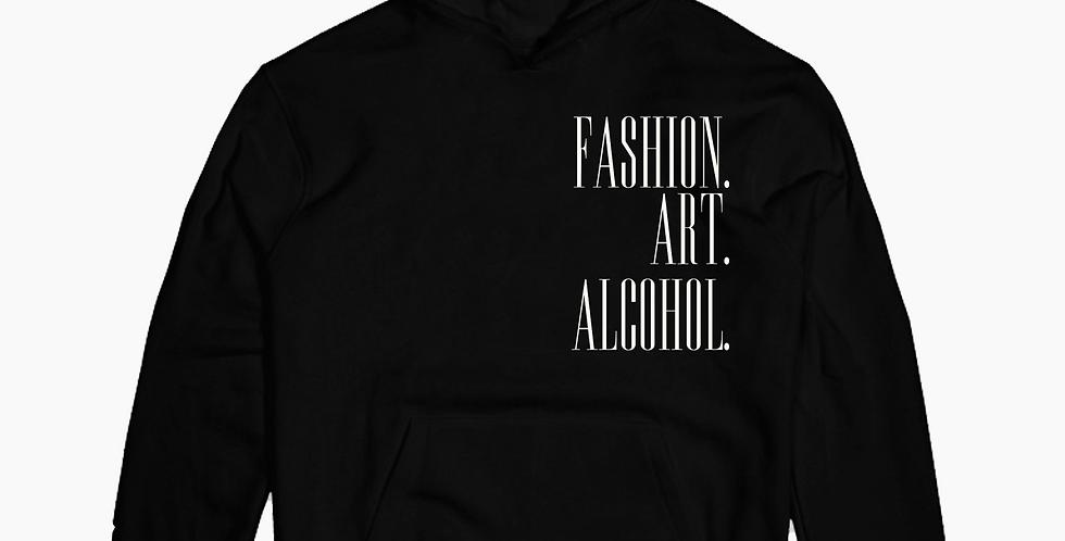 Fashion. Art. Alcohol. Hoodie (Black)