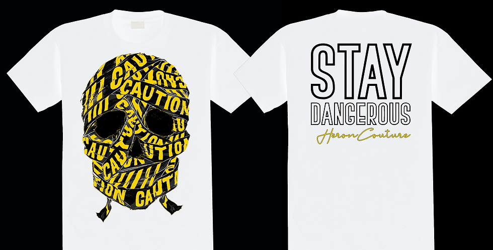 Stay dangerous T-shirt