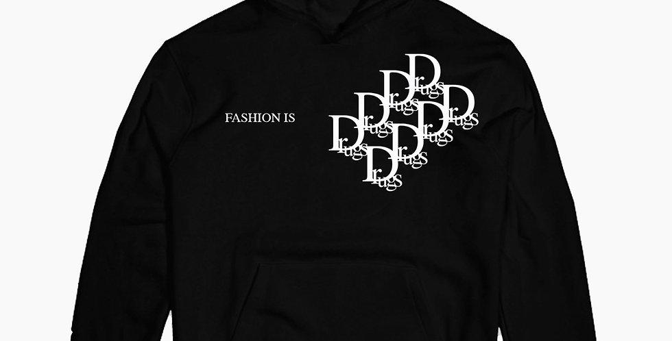Fashion Is  Drugs Hoodie (Black)