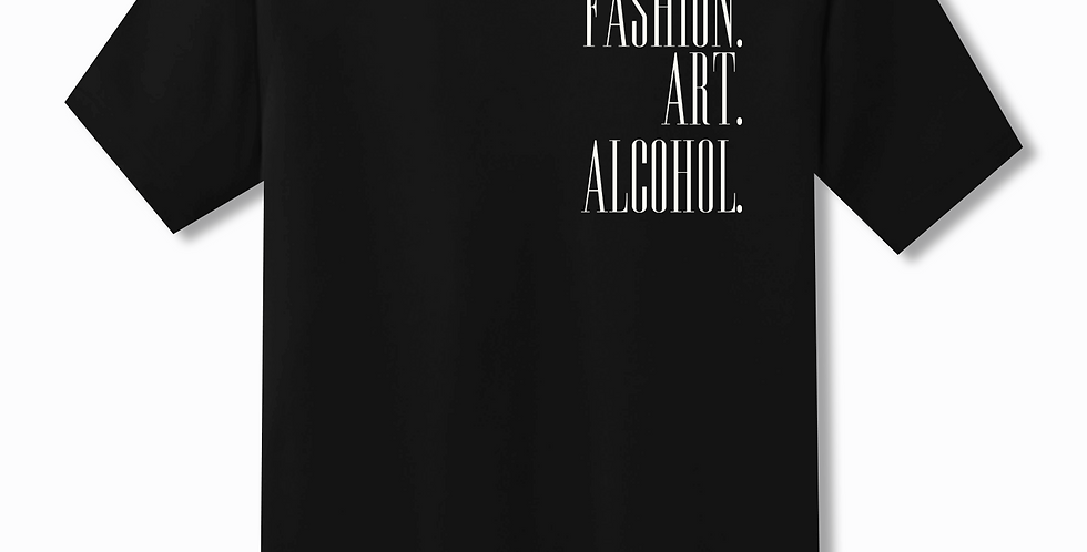 Fashion. Art. Alcohol. T-shirt (Black)
