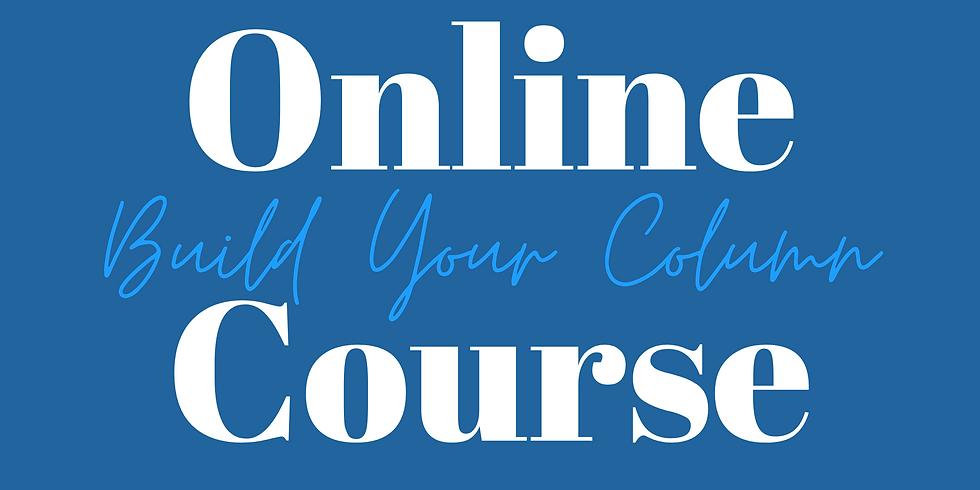 Online Course - Building a Column