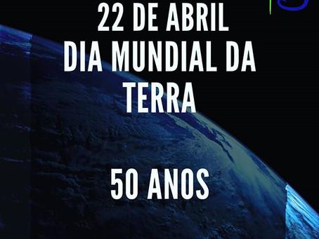 50 ANOS DO DIA MUNDIAL DA TERRA