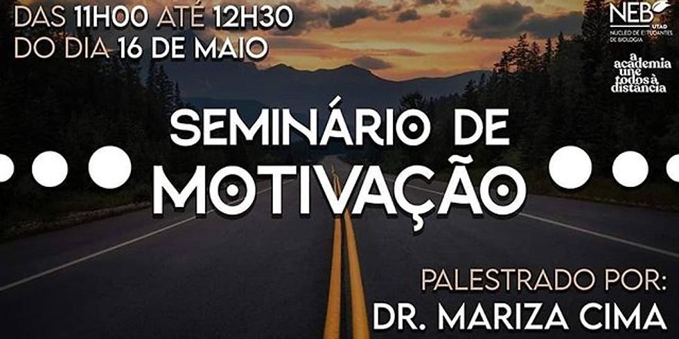 SEMINÁRIO DE MOTIVAÇÃO - NEBUTAD