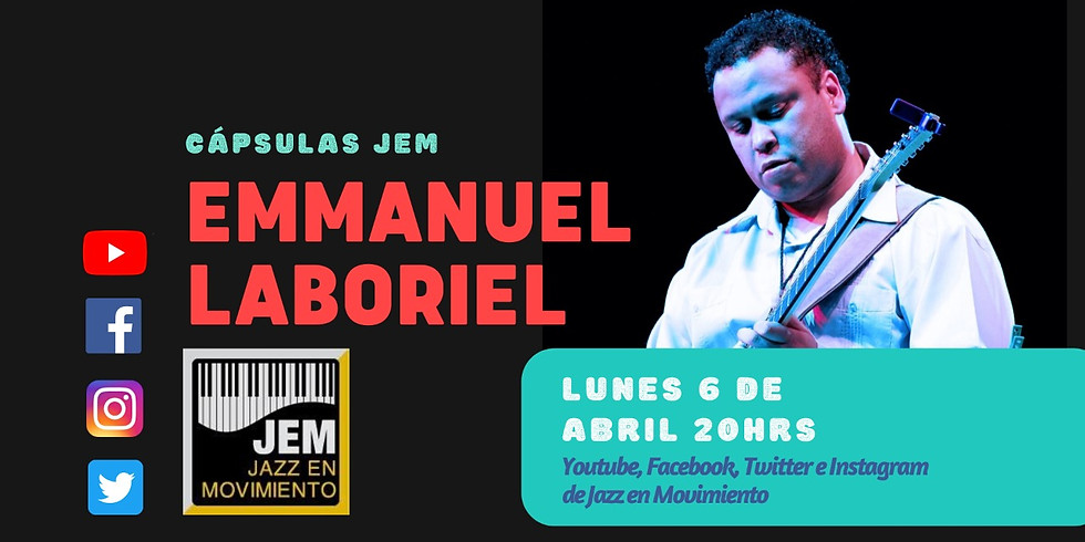 Cápsulas JEM presenta: Emmanuel Laboriel