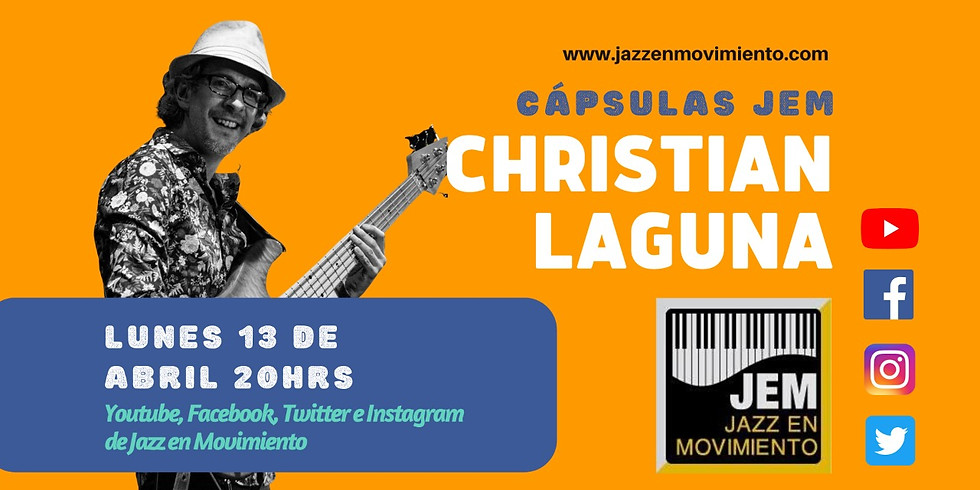 Cápsula 3 JEM con Christian Laguna