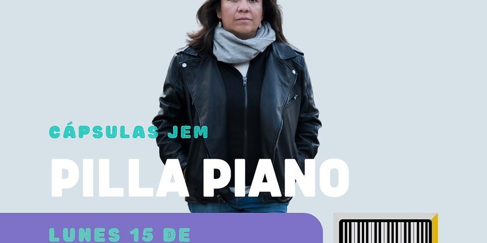 "Cápsula 12 JEM Patricia Reyes ""Pilla"""